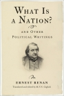 What Is a Nation? and Other Political Writings (Columbia Studies in Political Thought / Political History) Cover Image