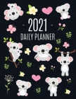 Cute Grey Koala Planner 2021: Cute Year Organizer: For an Easy Overview of All Your Appointments! - Large Funny Australian Outback Animal Agenda: Ja Cover Image