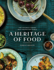 A Heritage of Food: The Customs and Cuisines That Shaped Our Family Cover Image