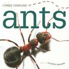 Ants (Creepy Creatures (Creative Education)) Cover Image