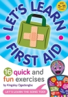 Let's Learn First Aid: 16 Quick and Fun Exercises Cover Image