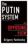 The Putin System: An Opposing View Cover Image