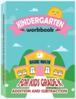 Kindergarten Workbook - Basic Math for Kids Grade K - Addition and Subtraction Workbook: Kindergarten Math Workbook, Preschool Learning, Math Practice Cover Image