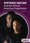 Systemic Racism and the African American Experience Cover Image