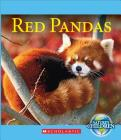 Red Pandas (Nature's Children) (Library Edition) Cover Image