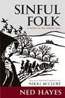 Sinful Folk: A Novel of the Middle Ages Cover Image