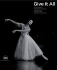 Give It All: Yasushi Handa's Photographic Testimony of World Etoile Diana Vishneva's Nostalgic Homecoming Cover Image