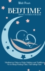 Bedtime Short Stories for Kids: Meditation Tales to Help Children and Toddlers Go to Sleep Feeling Calm, Fall Asleep Fast Cover Image
