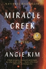 Miracle Creek: A Novel Cover Image
