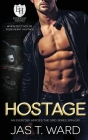 Hostage: An Everyday Heroes World Novel: An Everyday Heroes World Cover Image