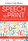 Speech to Print: Language Essentials for Teachers Cover Image