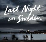 Last Night in Sweden Cover Image