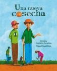 Una Nueva Cosecha (a New Harvest) Cover Image