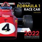 The Art of the Formula 1 Race Car 2022: 16-Month Calendar - September 2021 through December 2022 Cover Image