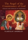 The Angel of the Countenance of God: Theology and Iconology of Theophanies Cover Image