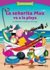 La Señorita Muu Va a la Playa (Miss Moo Goes to the Beach): Thinking Before You Act (Funny Bone Readers: En Espaol) Cover Image