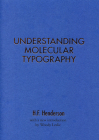 H.F. Henderson: Understanding Molecular Typography Cover Image