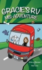 Gracie's RV Mis-Adventure: A Dog's Road Trip (Gracie the Dog) Cover Image