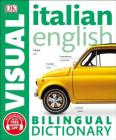 Italian English Bilingual Visual Dictionary (DK Bilingual Visual Dictionaries) Cover Image