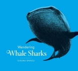 Wandering Whale Sharks Cover Image