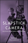 The Slapstick Camera (Suny Series) Cover Image