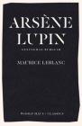 Arsène Lupin, Gentleman-Burglar: The International Bestseller and Inspiration for the Smash-Hit Series Cover Image