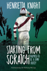 Starting from Scratch: Inspired to Be a Jump Jockey Cover Image