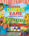 Cheers for a Dozen Ears: A Summer Crop of Counting Cover Image