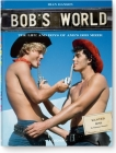 Bob's World: The Life and Boys of AMG's Bob Mizer [With DVD] Cover Image