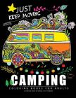 Camping Coloring Book for Adults: Relaxing Coloring Book For Grownups Cover Image