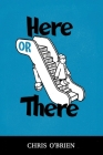 Here or There Cover Image