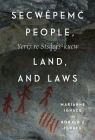 Secwepemc People, Land, and Laws: Yeri7 re Stsq'ey's-kucw (McGill-Queen's Native and Northern #90) Cover Image