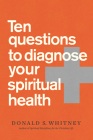 Ten Questions to Diagnose Your Spiritual Health Cover Image