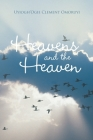 Heavens and the Heaven Cover Image