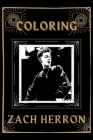 Coloring Zach Herron: An Adventure and Fantastic 2021 Coloring Book Cover Image