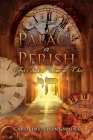 Palace or Perish: For Such a Time as This Cover Image