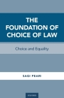 The Foundation of Choice of Law: Choice and Equality Cover Image