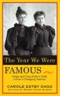 The Year We Were Famous: Helga and Clara Estby's Walk across a Changing America Cover Image
