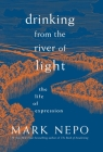 Drinking from the River of Light: The Life of Expression Cover Image