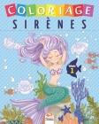 Coloriage Sirènes - Volume 1: Livre de Coloriage Pour les Enfants - Volume 1 Cover Image