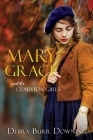 Mary Grace: and the Clarview Girls Cover Image
