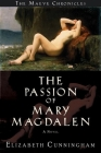 The Passion of Mary Magdalen Cover Image