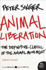 Animal Liberation: The Definitive Classic of the Animal Movement Cover Image