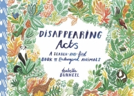 Disappearing Acts: A Search-And-Find Book of Endangered Animals Cover Image