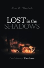 Lost in the Shadows: One Memory, Two Loves Cover Image