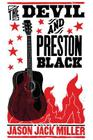 The Devil and Preston Black (Murder Ballads and Whiskey) Cover Image
