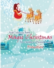 Kids Coloring Book: Magic Christmas: For Children Development Promotion Cover Image