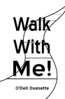 Walk With Me! Cover Image