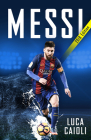 Messi 2018 Updated Edition: More Than a Superstar Cover Image