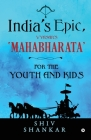 India's Epic, Vyasar's 'Mahabharata': For the Youth and Kids Cover Image